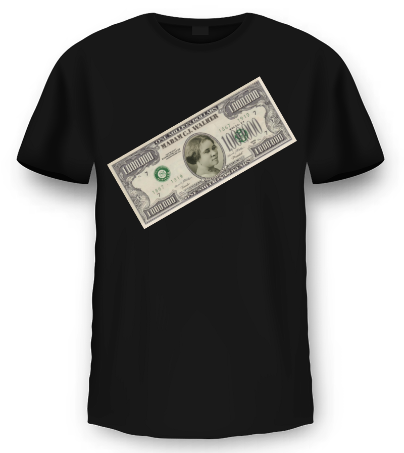 "Madam C.J. Walker ""Million Dollar Bill"" T-Shirt"